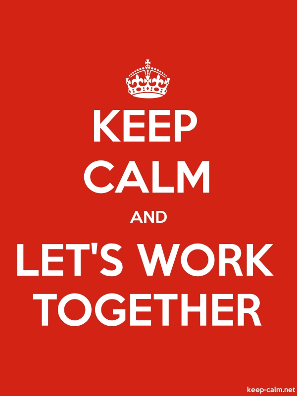 KEEP CALM AND LET'S WORK TOGETHER - white/red - Default (600x800)