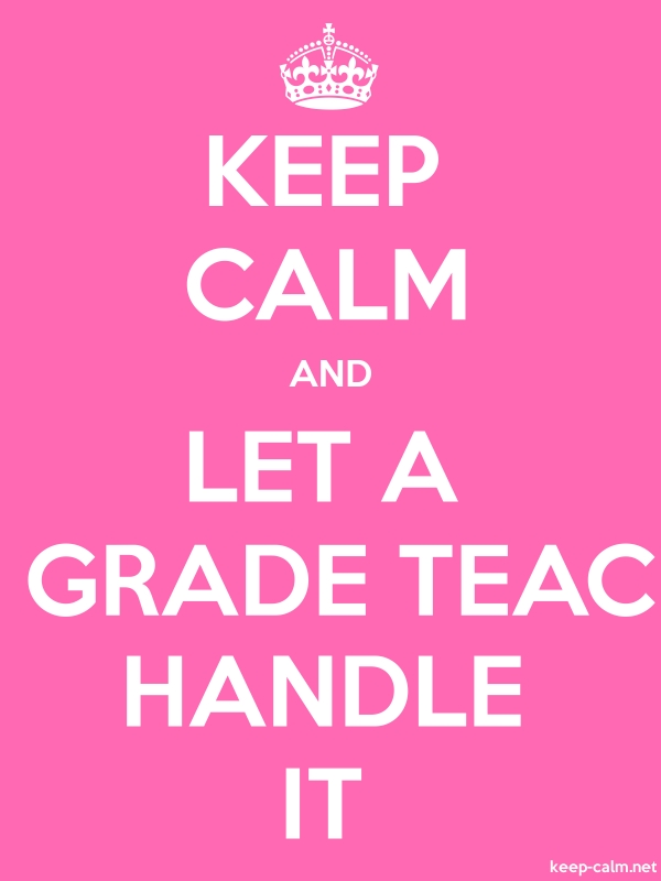 KEEP CALM AND LET A 4TH GRADE TEACHER HANDLE IT - white/pink - Default (600x800)