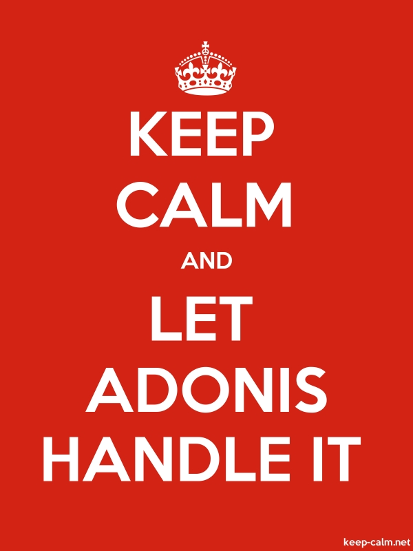 KEEP CALM AND LET ADONIS HANDLE IT - white/red - Default (600x800)