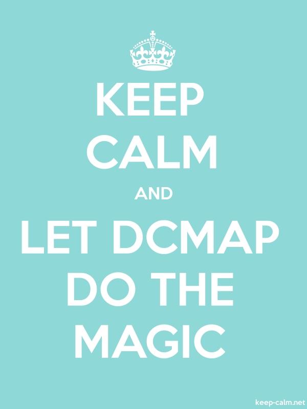 KEEP CALM AND LET DCMAP DO THE MAGIC - white/lightblue - Default (600x800)