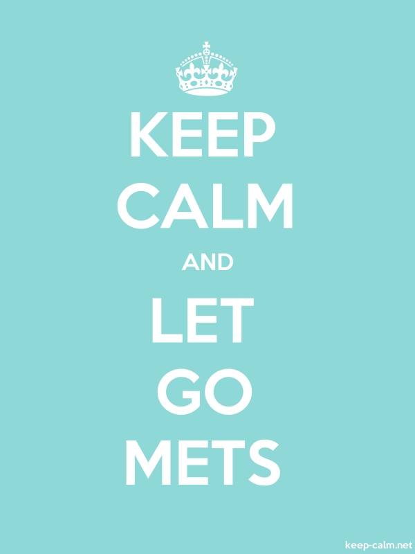 KEEP CALM AND LET GO METS - white/lightblue - Default (600x800)