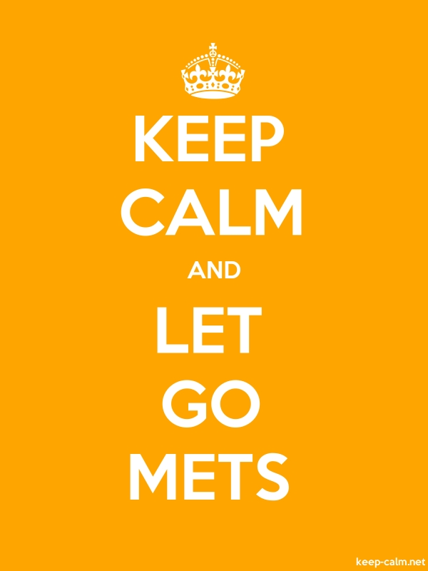 KEEP CALM AND LET GO METS - white/orange - Default (600x800)