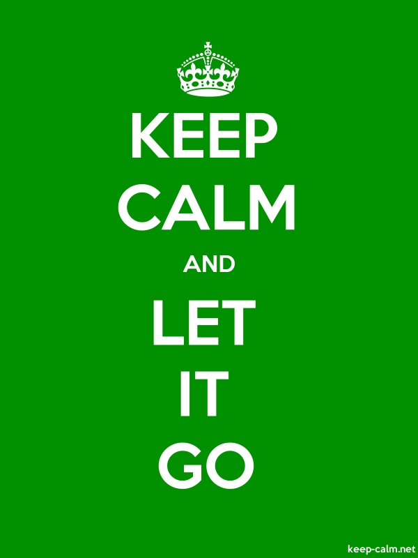 KEEP CALM AND LET IT GO - white/green - Default (600x800)