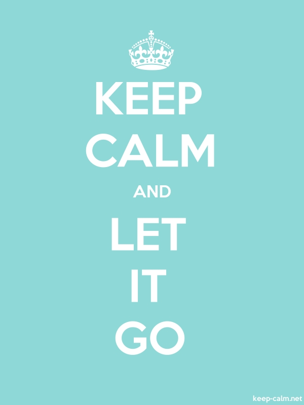 KEEP CALM AND LET IT GO - white/lightblue - Default (600x800)