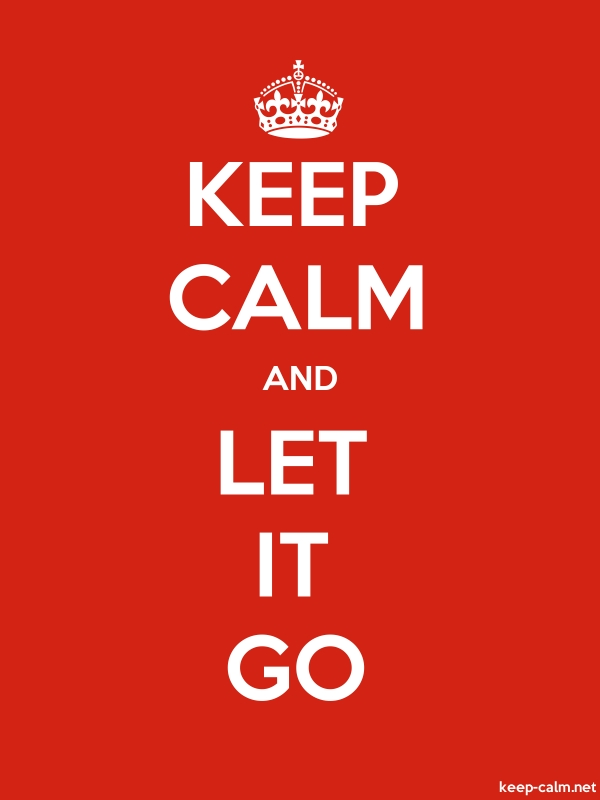 KEEP CALM AND LET IT GO - white/red - Default (600x800)
