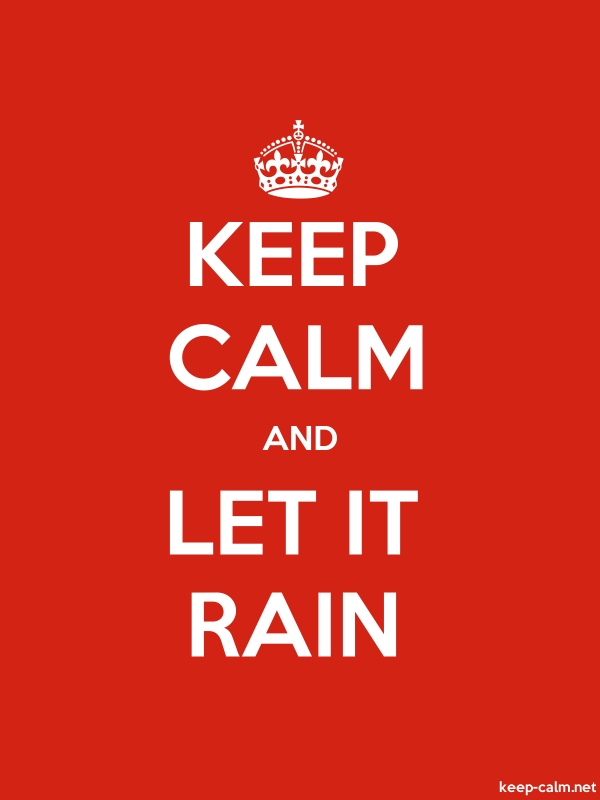 KEEP CALM AND LET IT RAIN - white/red - Default (600x800)