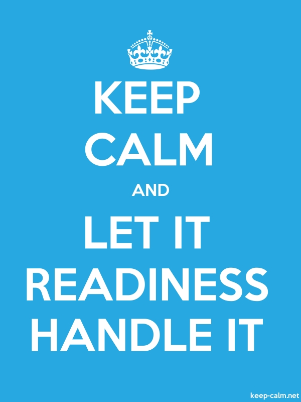 KEEP CALM AND LET IT READINESS HANDLE IT - white/blue - Default (600x800)