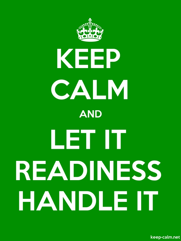 KEEP CALM AND LET IT READINESS HANDLE IT - white/green - Default (600x800)