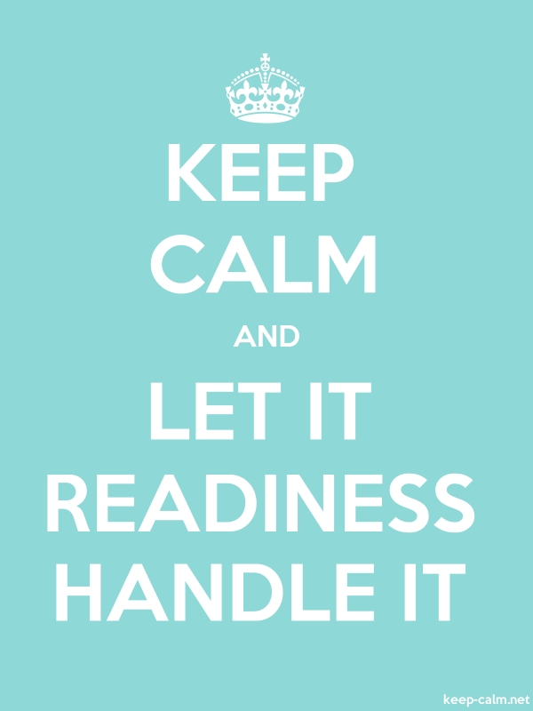KEEP CALM AND LET IT READINESS HANDLE IT - white/lightblue - Default (600x800)