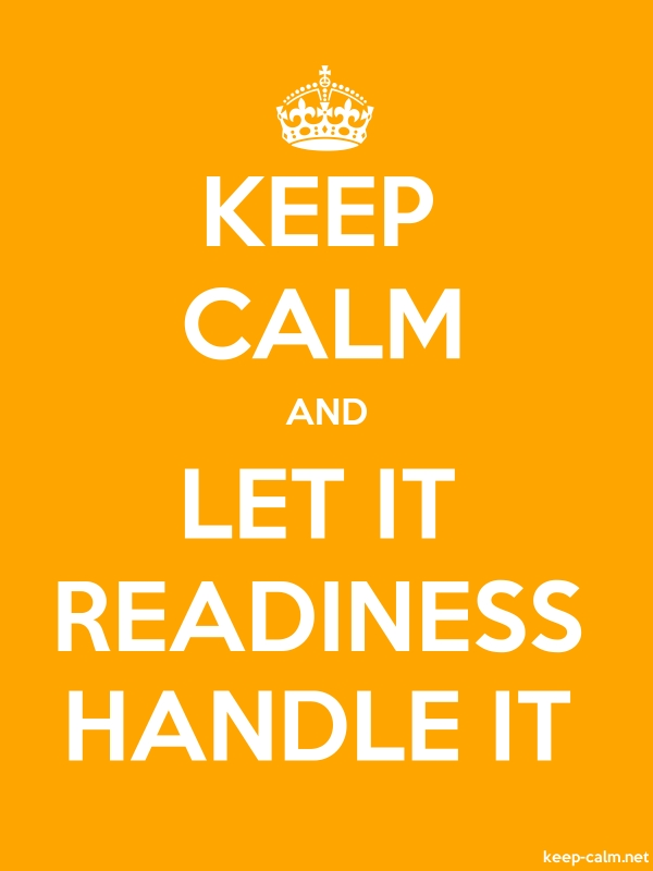 KEEP CALM AND LET IT READINESS HANDLE IT - white/orange - Default (600x800)