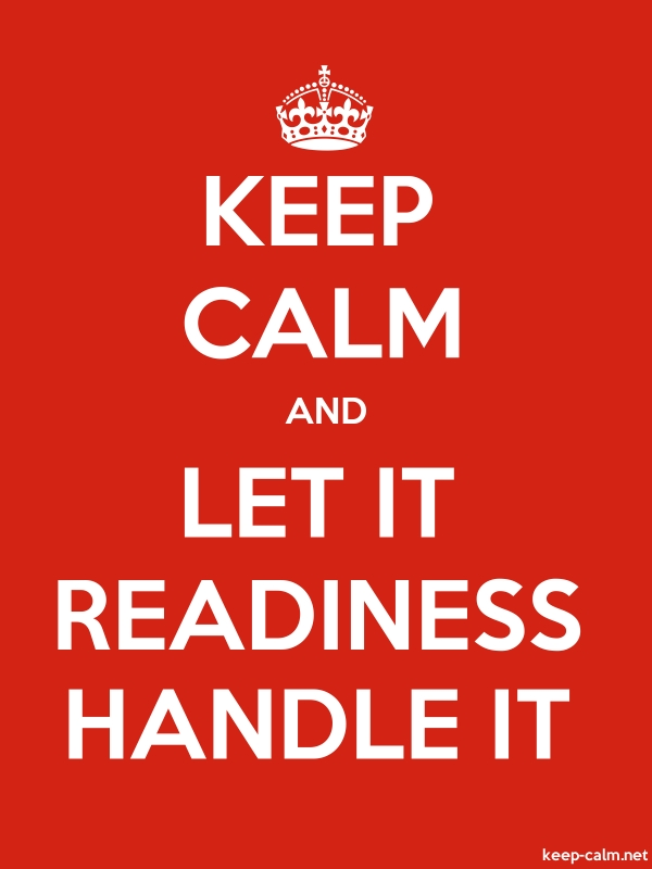 KEEP CALM AND LET IT READINESS HANDLE IT - white/red - Default (600x800)