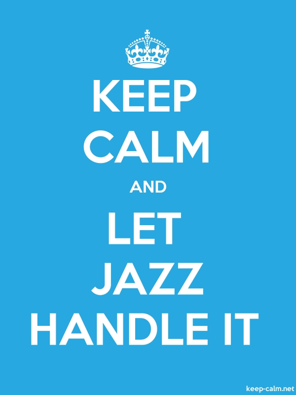 KEEP CALM AND LET JAZZ HANDLE IT - white/blue - Default (600x800)