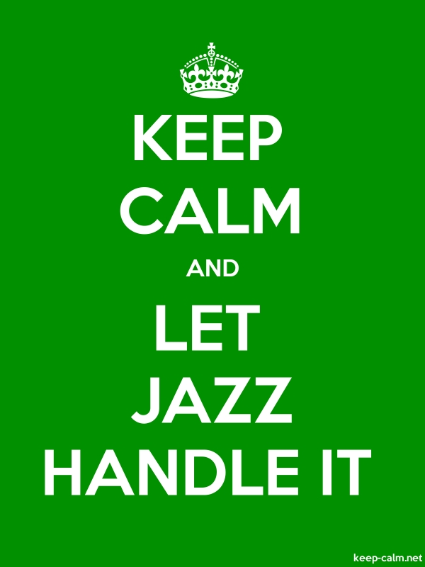 KEEP CALM AND LET JAZZ HANDLE IT - white/green - Default (600x800)