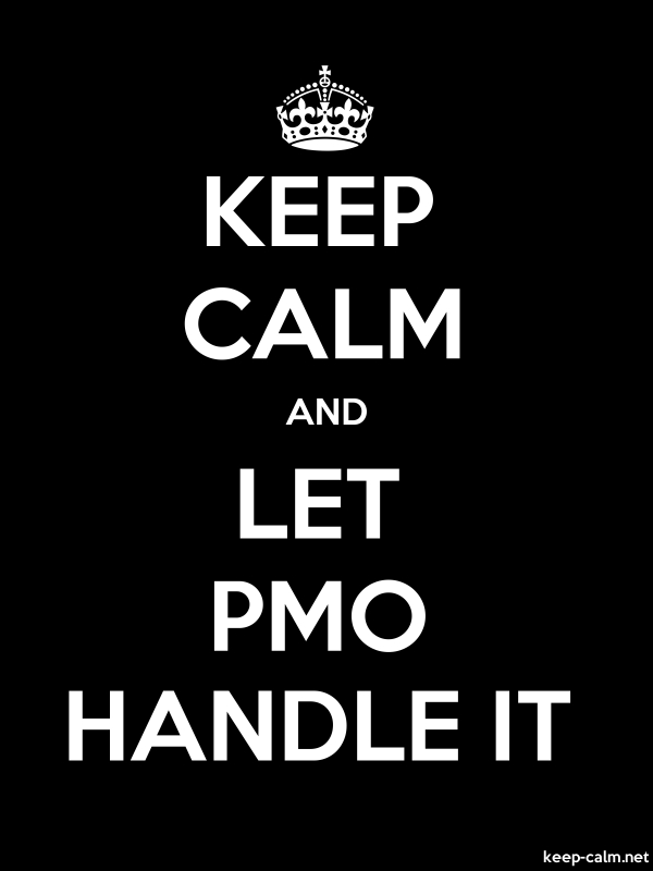 KEEP CALM AND LET PMO HANDLE IT - white/black - Default (600x800)