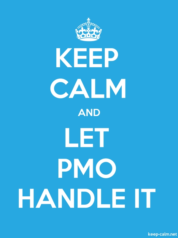 KEEP CALM AND LET PMO HANDLE IT - white/blue - Default (600x800)