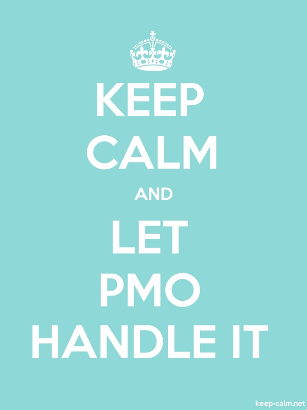 KEEP CALM AND LET PMO HANDLE IT - white/lightblue - Default (600x800)