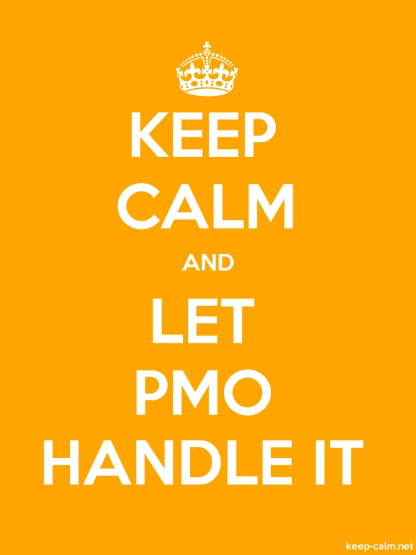 KEEP CALM AND LET PMO HANDLE IT - white/orange - Default (600x800)