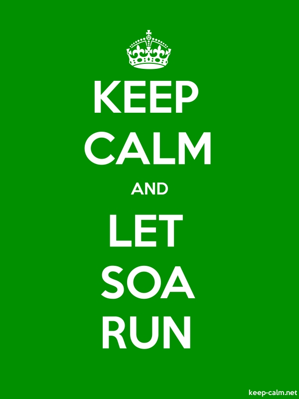 KEEP CALM AND LET SOA RUN - white/green - Default (600x800)