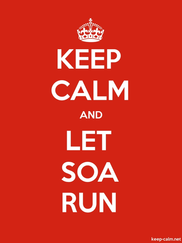 KEEP CALM AND LET SOA RUN - white/red - Default (600x800)
