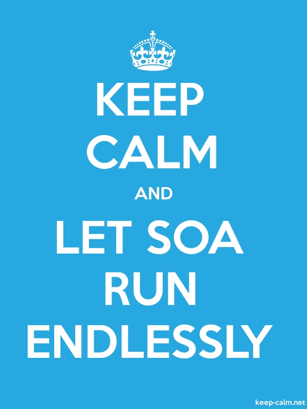 KEEP CALM AND LET SOA RUN ENDLESSLY - white/blue - Default (600x800)