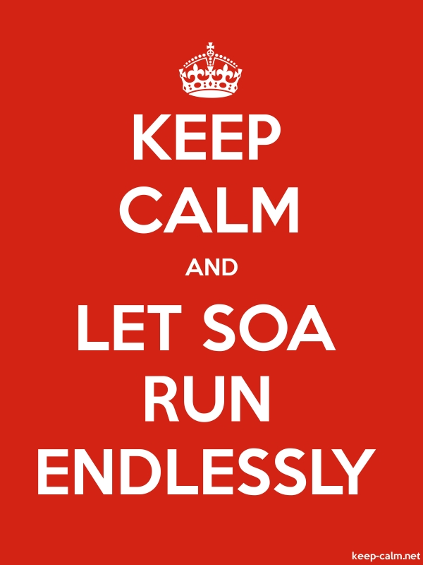 KEEP CALM AND LET SOA RUN ENDLESSLY - white/red - Default (600x800)