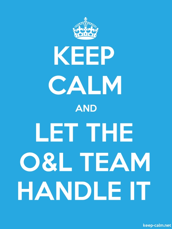 KEEP CALM AND LET THE O&L TEAM HANDLE IT - white/blue - Default (600x800)