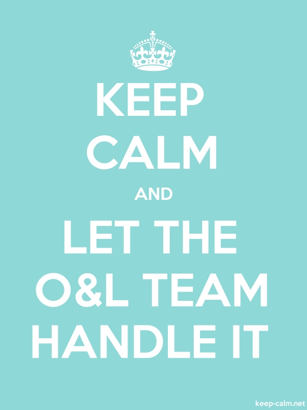 KEEP CALM AND LET THE O&L TEAM HANDLE IT - white/lightblue - Default (600x800)