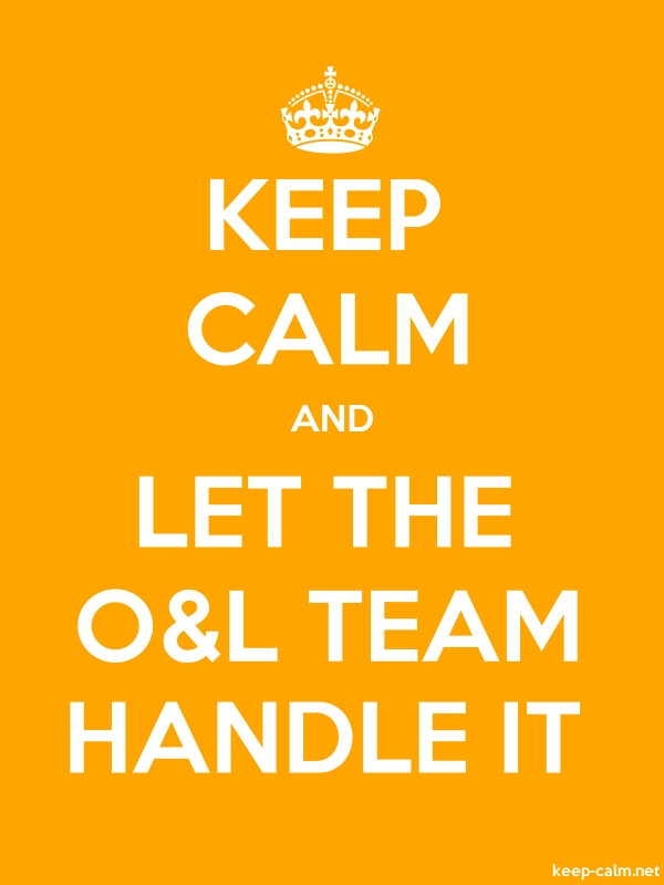 KEEP CALM AND LET THE O&L TEAM HANDLE IT - white/orange - Default (600x800)