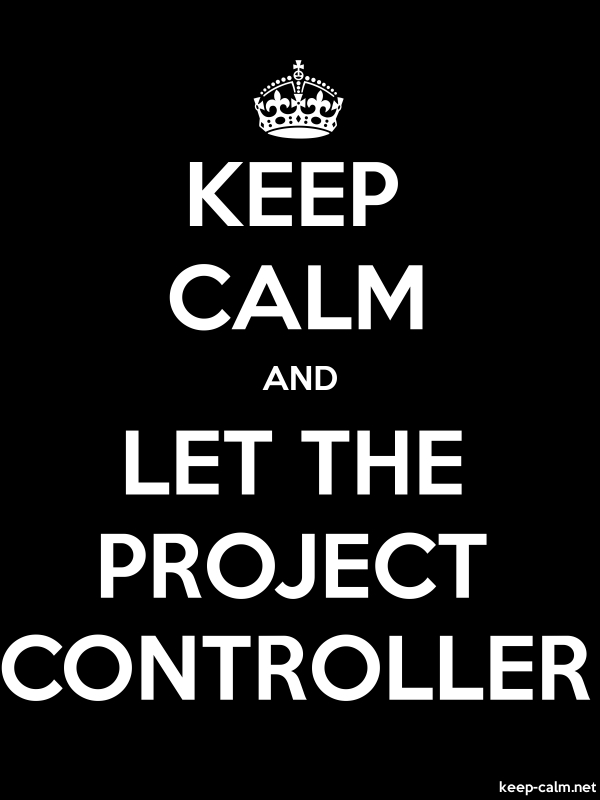 KEEP CALM AND LET THE PROJECT CONTROLLER - white/black - Default (600x800)