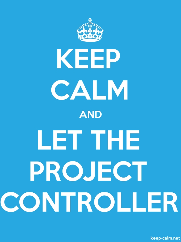 KEEP CALM AND LET THE PROJECT CONTROLLER - white/blue - Default (600x800)