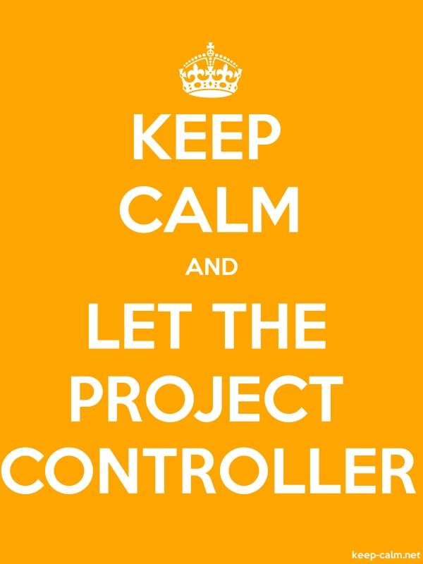 KEEP CALM AND LET THE PROJECT CONTROLLER - white/orange - Default (600x800)