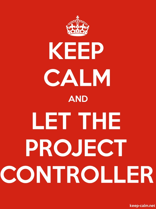 KEEP CALM AND LET THE PROJECT CONTROLLER - white/red - Default (600x800)