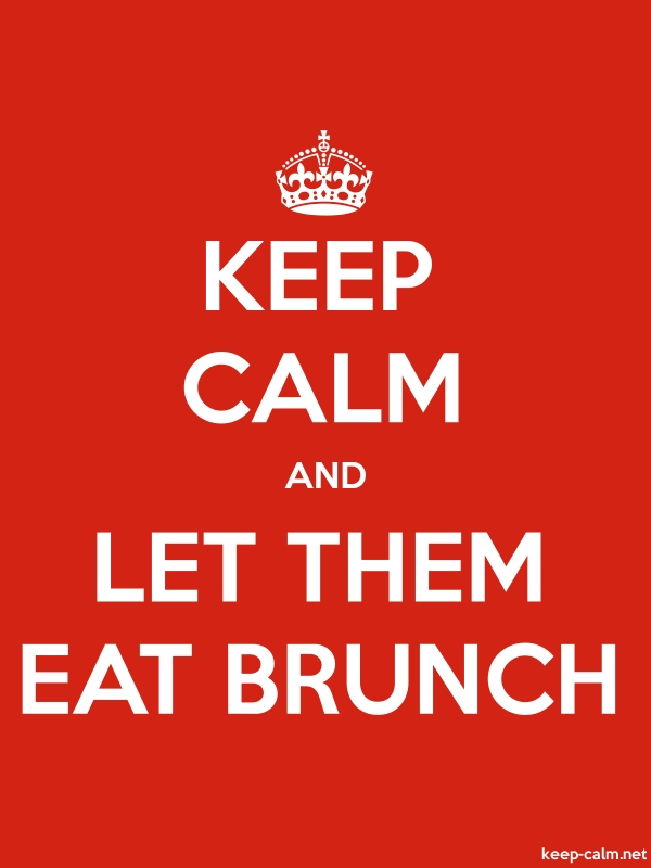 KEEP CALM AND LET THEM EAT BRUNCH - white/red - Default (600x800)