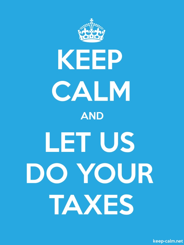 KEEP CALM AND LET US DO YOUR TAXES - white/blue - Default (600x800)
