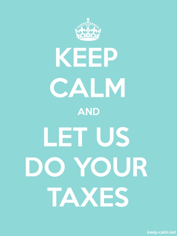 KEEP CALM AND LET US DO YOUR TAXES - white/lightblue - Default (600x800)