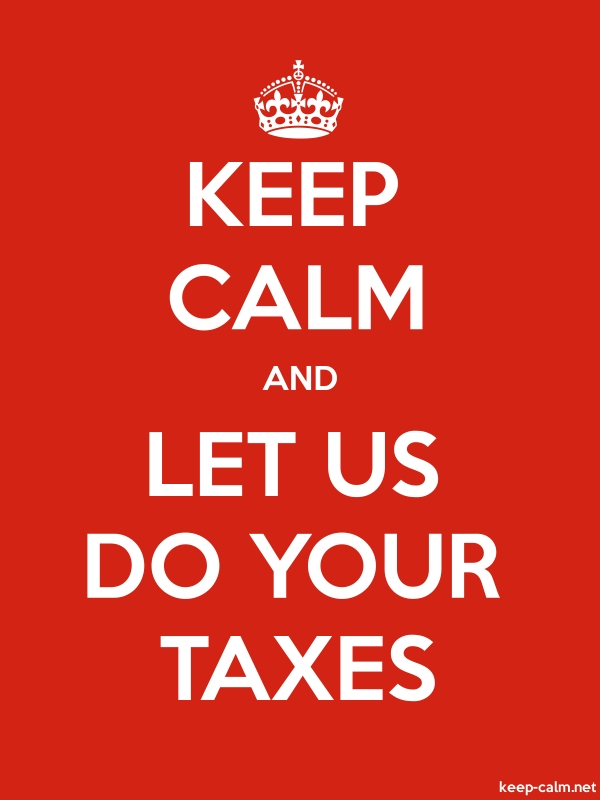 KEEP CALM AND LET US DO YOUR TAXES - white/red - Default (600x800)