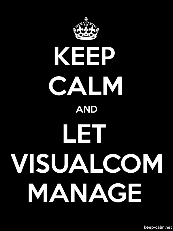 KEEP CALM AND LET VISUALCOM MANAGE - white/black - Default (600x800)