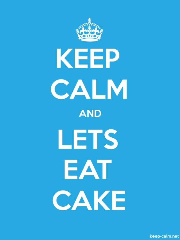 KEEP CALM AND LETS EAT CAKE - white/blue - Default (600x800)