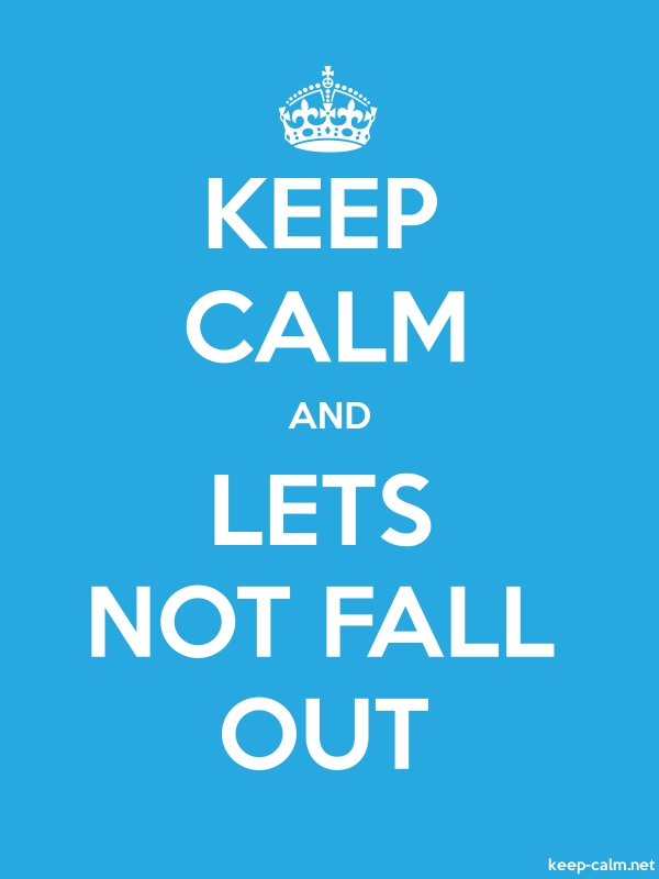 KEEP CALM AND LETS NOT FALL OUT - white/blue - Default (600x800)