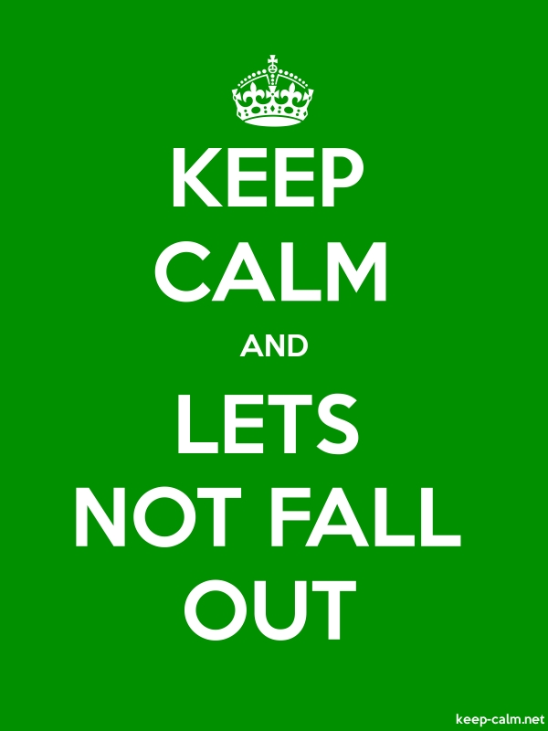 KEEP CALM AND LETS NOT FALL OUT - white/green - Default (600x800)