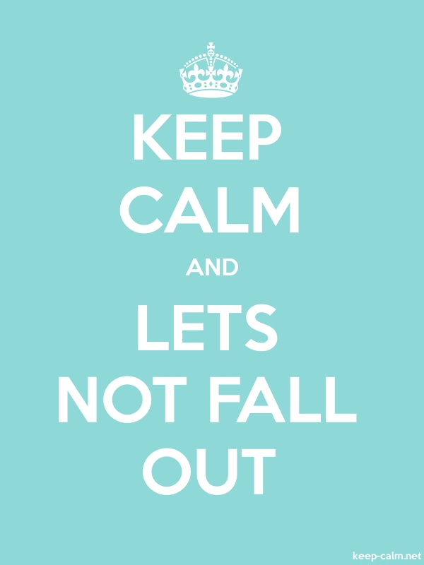 KEEP CALM AND LETS NOT FALL OUT - white/lightblue - Default (600x800)