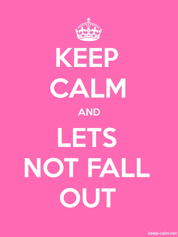 KEEP CALM AND LETS NOT FALL OUT - white/pink - Default (600x800)