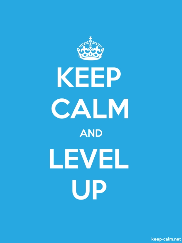 KEEP CALM AND LEVEL UP - white/blue - Default (600x800)