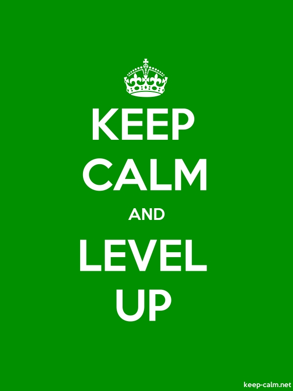 KEEP CALM AND LEVEL UP - white/green - Default (600x800)