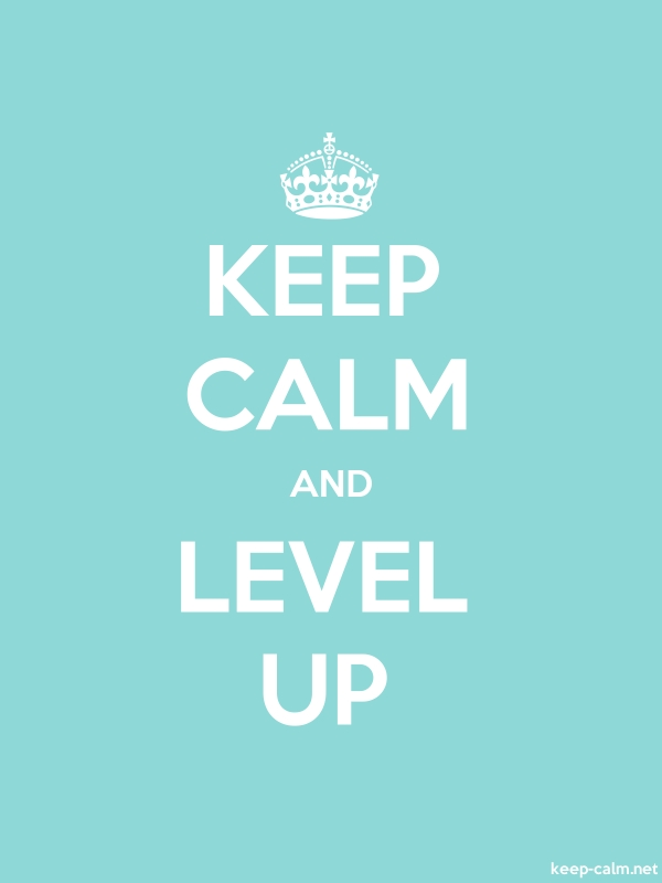 KEEP CALM AND LEVEL UP - white/lightblue - Default (600x800)