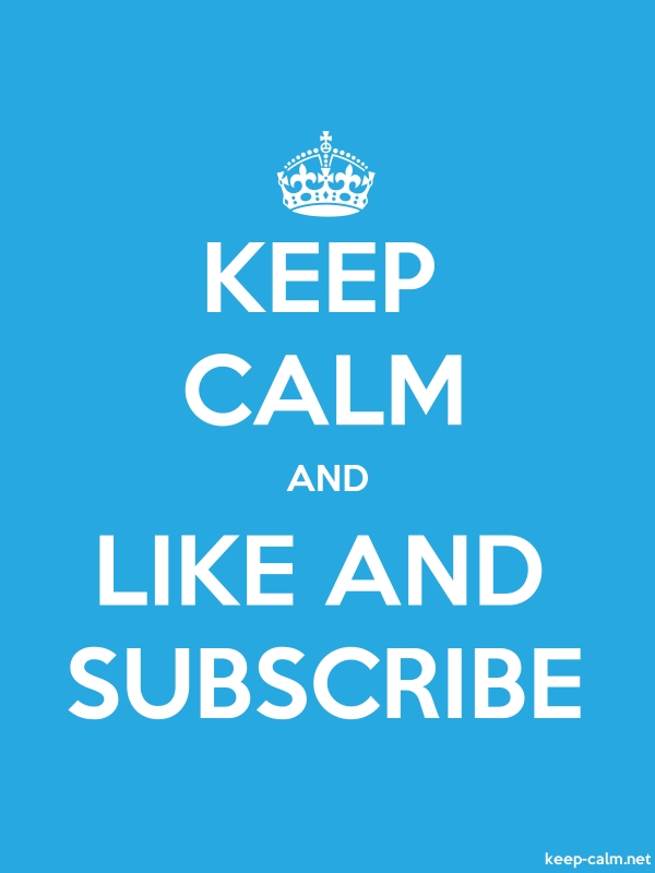 KEEP CALM AND LIKE AND SUBSCRIBE - white/blue - Default (600x800)