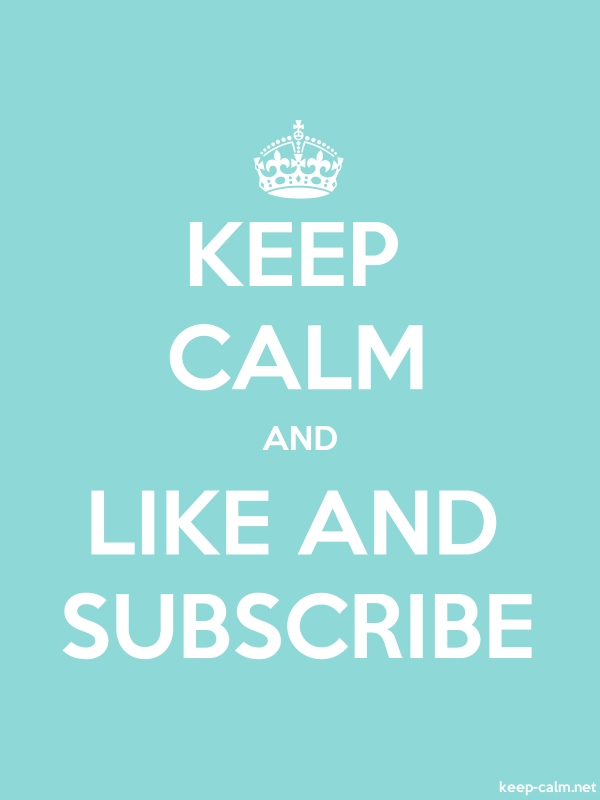 KEEP CALM AND LIKE AND SUBSCRIBE - white/lightblue - Default (600x800)