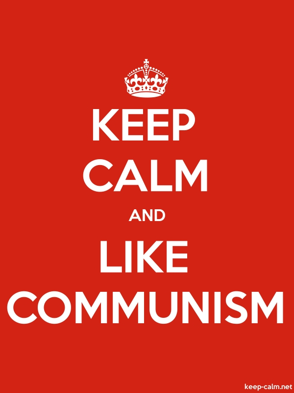 KEEP CALM AND LIKE COMMUNISM - white/red - Default (600x800)