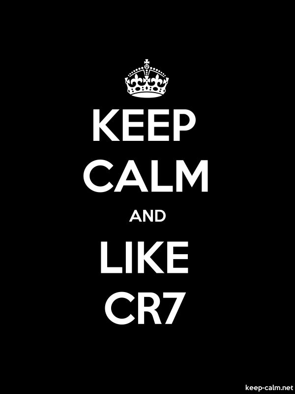 KEEP CALM AND LIKE CR7 - white/black - Default (600x800)