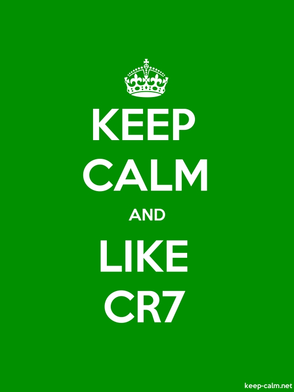 KEEP CALM AND LIKE CR7 - white/green - Default (600x800)